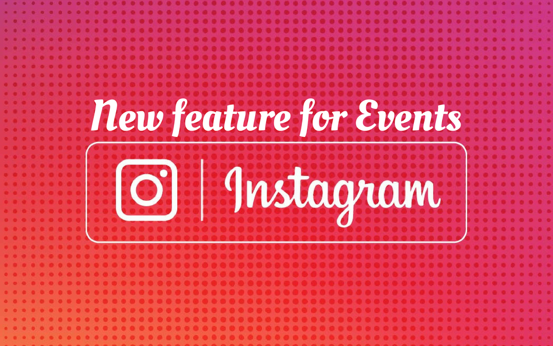Instagram's new feature is great for events